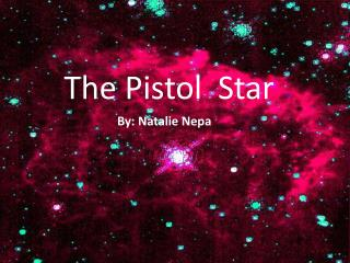 The Pistol Star