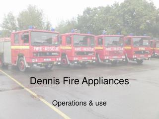 Dennis Fire Appliances