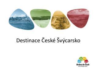Destinace České  Švýcarsko