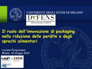 Il ruolo dell'innovazione di packaging nella riduzione delle perdite e degli sprechi alimentari