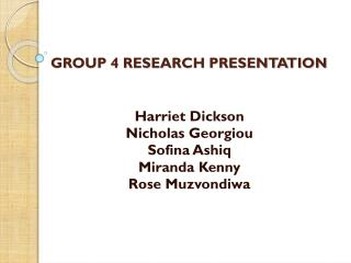 GROUP 4 RESEARCH PRESENTATION