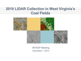 2010 LiDAR Collection in West Virginia s Coal Fields
