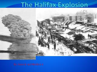 The Halifax Explosion