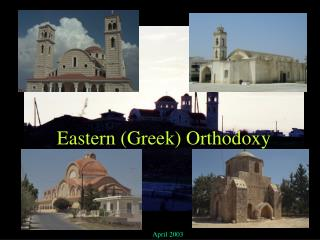 Eastern (Greek) Orthodoxy