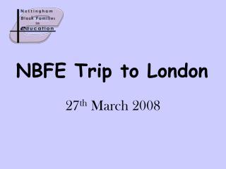 NBFE Trip to London