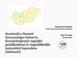 Szügyiné Simon Hajnalka NeKI Közép-dunántúli Kirendeltsége KDT  TVT ülés  2013.12.03.