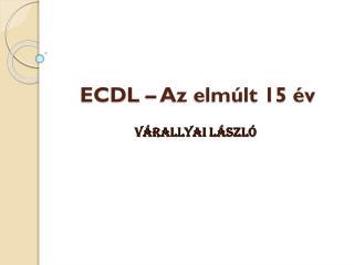 ECDL – Az elmúlt 15 év