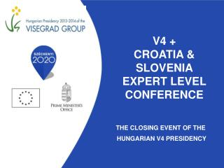 V4 +  Croatia & Slovenia  Expert level conference