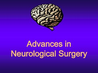 Advances in Neurological Surgery