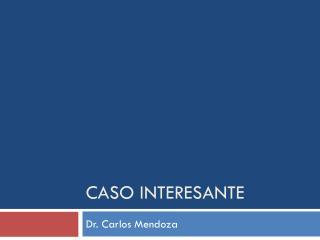 CASO INTERESANTE