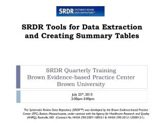 SRDR Tools for Data Extraction and Creating Summary Tables