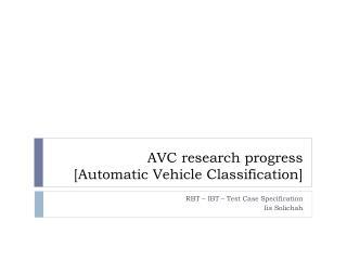 AVC research progress [Automatic Vehicle Classification]