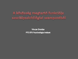Vincze Orsolya PTE BTK Pszichológia Intézet