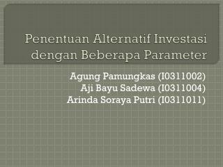 Penentuan Alternatif Investasi dengan Beberapa  Parameter
