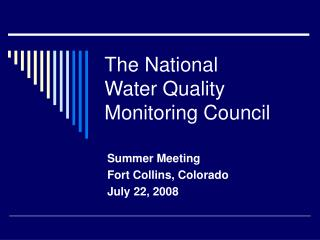 The National Water Quality Monitoring Council