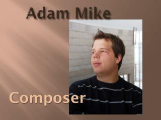 Adam Mike