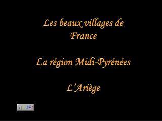 Les beaux villages de France La région Midi-Pyrénées L'Ariège
