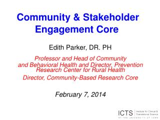 Community & Stakeholder Engagement Core