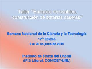 Semana Nacional de la Ciencia y la Tecnología 12 da  Edición 9 al 20 de junio de 2014