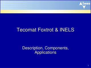 Tecomat Foxtrot & INELS