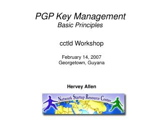 PGP Key Management  Basic Principles