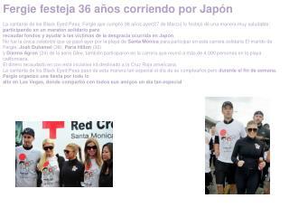 Fergie festeja 36 años corriendo por Japón