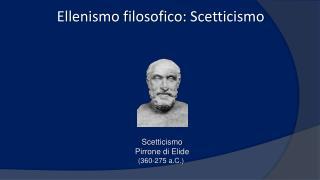 Ellenismo filosofico: Scetticismo