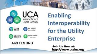 Enabling Interoperability for the Utility Enterprise