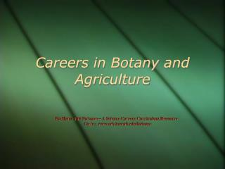 Careers in Botany and Agriculture