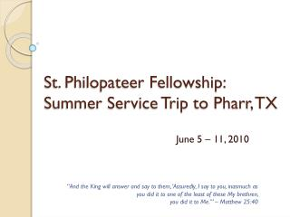 St. Philopateer Fellowship: Summer Service Trip to Pharr, TX
