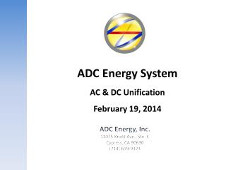ADC Energy System AC & DC  Unification February 19, 2014
