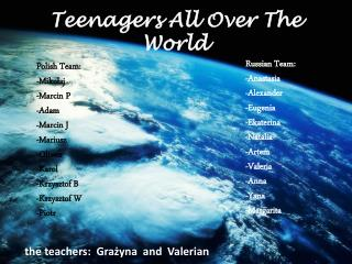 Teenagers  All  Over The World
