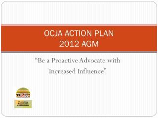 OCJA ACTION PLAN 2012 AGM