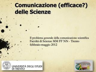 Comunicazione (efficace?) delle Scienze