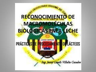 RECONOCIMIENTO DE MACROMOLÉCULAS BIOLÓGICAS ENLA LECHE