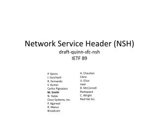 Network Service Header (NSH) draft- quinn - sfc-nsh IETF 89