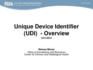 Unique Device Identifier (UDI)  - Overview 6/21/2014