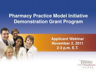 Pharmacy Practice Model Initiative Demonstration Grant Program