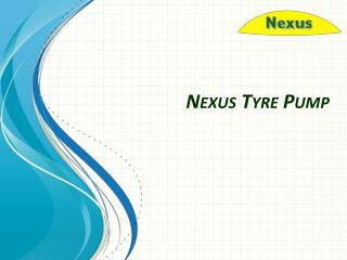 Nexus Tyre Pump