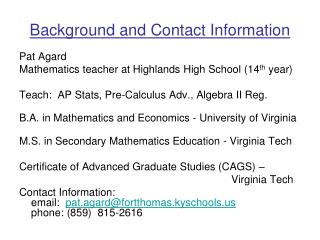 Background and Contact Information