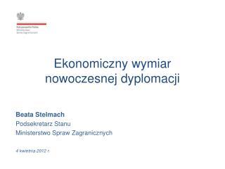 Ekonomiczny wymiar  nowoczesnej dyplomacji
