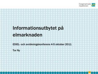 Informationsutbytet p� elmarknaden