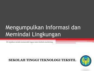 Mengumpulkan Informasi dan Memindai Lingkungan