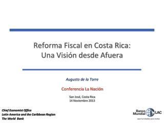 Reforma Fiscal en Costa Rica: Una Visión desde Afuera