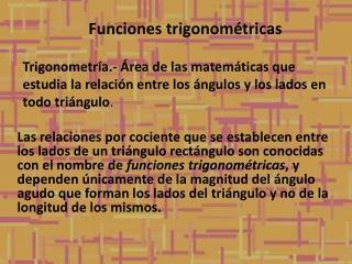 Funciones trigonom�tricas