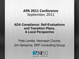 ADA Compliance: Self-Evaluations and Transition Plans,  A Local Perspective