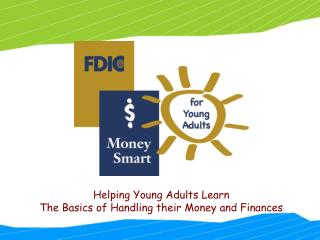 Helping Young Adults Learn The Basics of Handling their Money and Finances