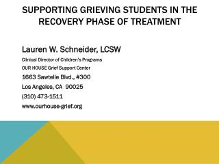 Supporting Grieving Students in the Recovery Phase of Treatment