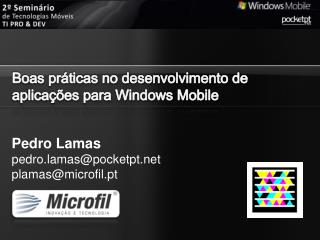 Pedro Lamas pedro.lamas@pocketpt plamas@microfil.pt
