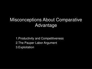 Misconceptions About Comparative Advantage